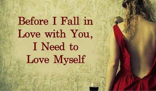 Før jeg forelsker meg i deg, må jeg elske meg selv