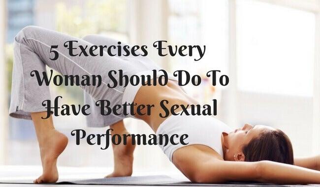 5 øvelser kvinner bør gjøre for bedre seksuell ytelse